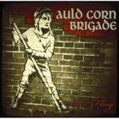 Auld Corn Brigade- 'Our Flag'