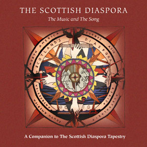 Various Artists - The Scottish Diaspora: The Music And The Song