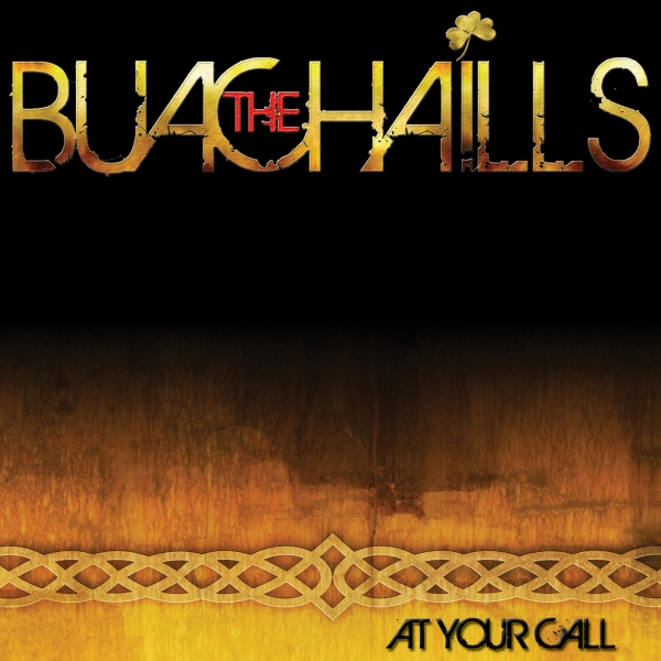 The Buachaills- At Your Call
