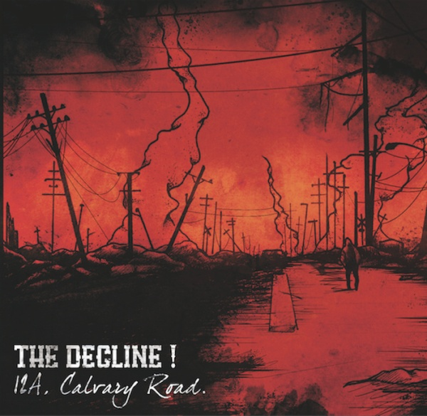 The Decline! - '12a Calgary Road' (2014)