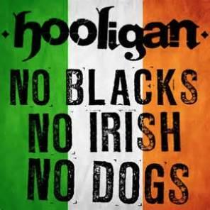 No Blacks, No Irish, No Dogs (2012)