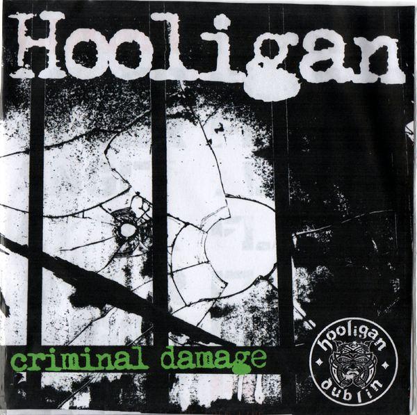 HOOLIGAN- Criminal Damage (2014)