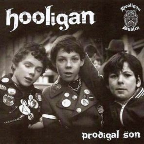 Hooligan-'Prodigal Son'