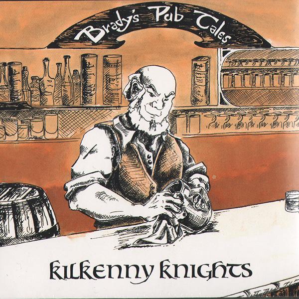 Kilkennt kNights- 'Bradys Pub tales' (2014)