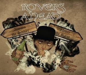 ROVERS AHEAD- 'Always The Sinner, Never The saint' (2014)