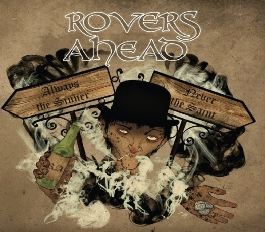 ROVERS AHEAD- 'Always The Sinner, Never The saint' (2014)