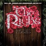 The Righs- 'Roses'
