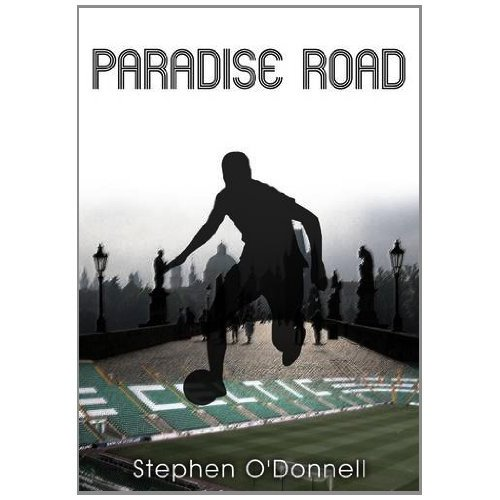 Paradise Road by Stephen O'Donnell