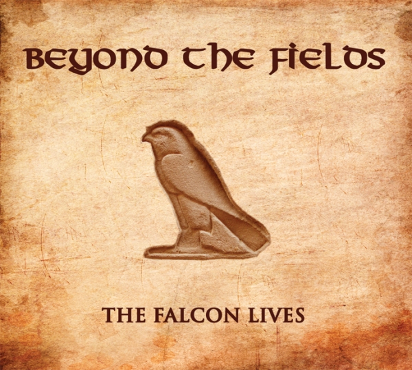 Beyond The Fields- 'The Falcon Lives (2014)
