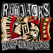 The Rumjacks- 'Blows And Unkind Words' (2014)
