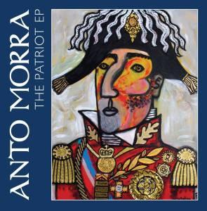Anto Morra- The Patriot EP (2014)