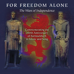 VARIOUS ARTISTS- 'For Freedom Alone - The Wars Of Independence' (2014)