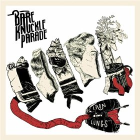 Bare Knuckle Parade- Iron Lungs EP (2014)