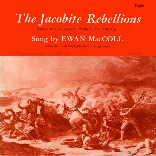 Ewan MacColl and Peggy Seeger - The Jacobite Rebellions (1962)