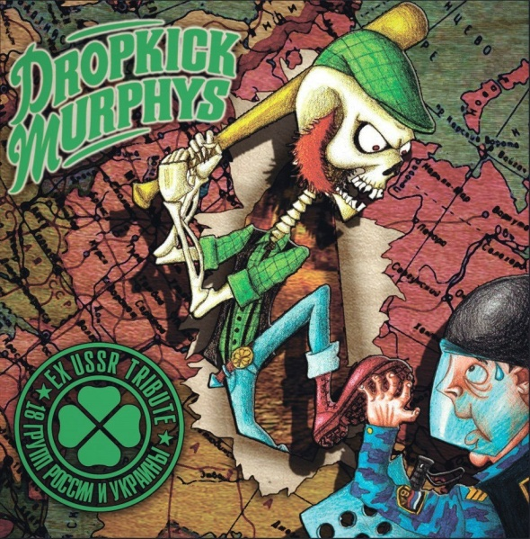Ex-USSR tribute to The Dropkick Murphys