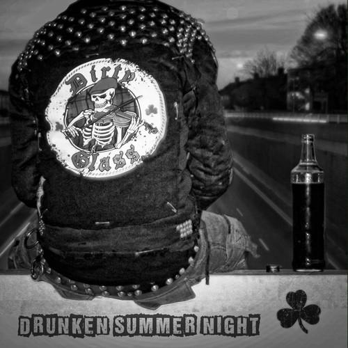 Dirty Glass- 'Drunken Summer Night' (2015)