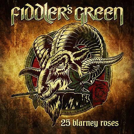 Fiddler's Green- '25 Blarney Roses' (2015)