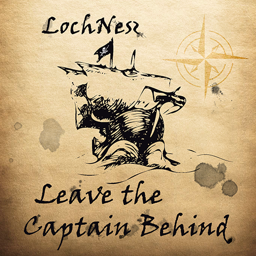 LOCH NESZ- 'Leave The Captain Behind' (2015)