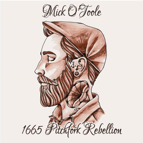 Mick O'Toole- 1665 Pitchfork Rebellion (2015)