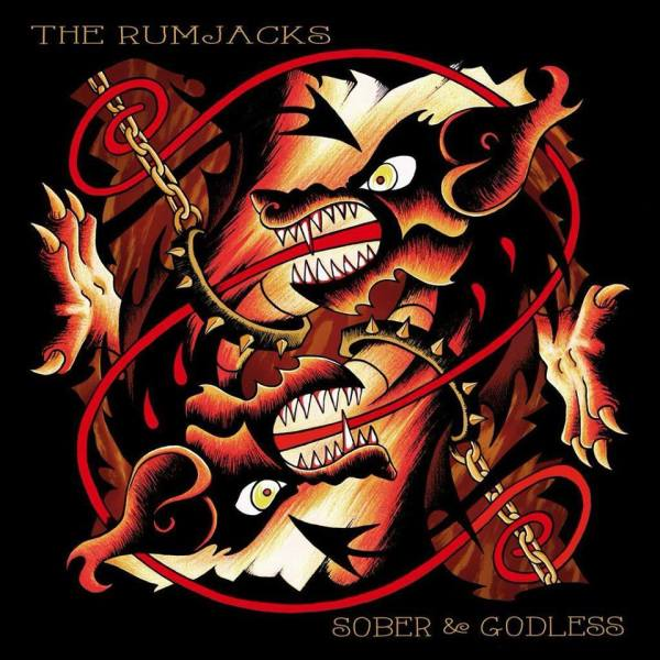 The Rumjacks- 'Sober And Godless' (2015)