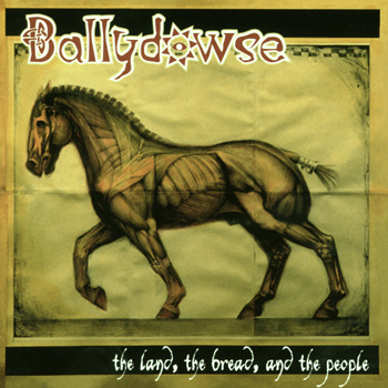 Ballydowse- 'The Land, The Bread, And The People' click on the record sleeve for your download link password: freepunk77