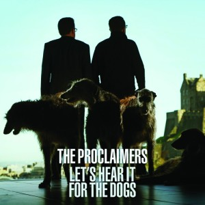 The Proclaimers - Let's Hear It For The Dogs (2015)
