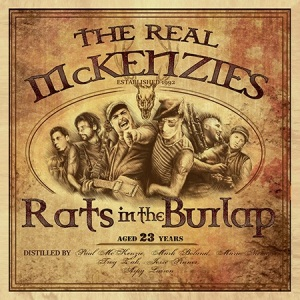 The Real McKenzies- 'Rats In The Burlap' (2015)