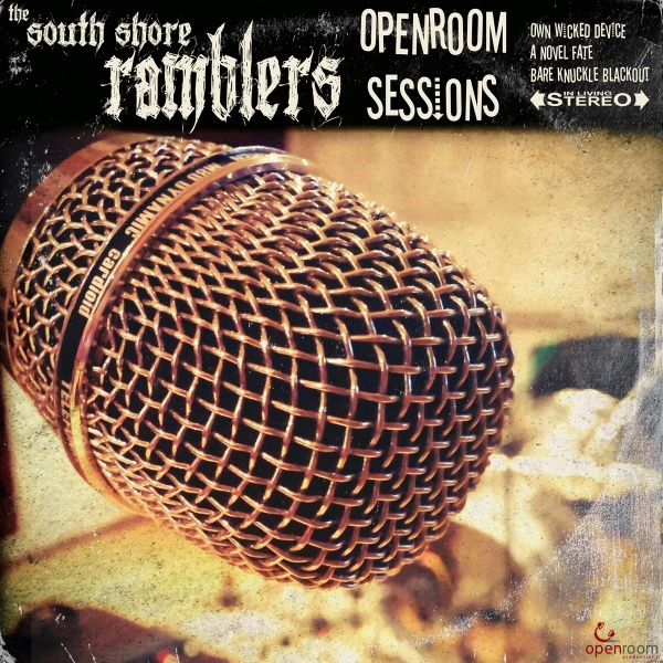 South Shore Ramblers- Openroom Sessions