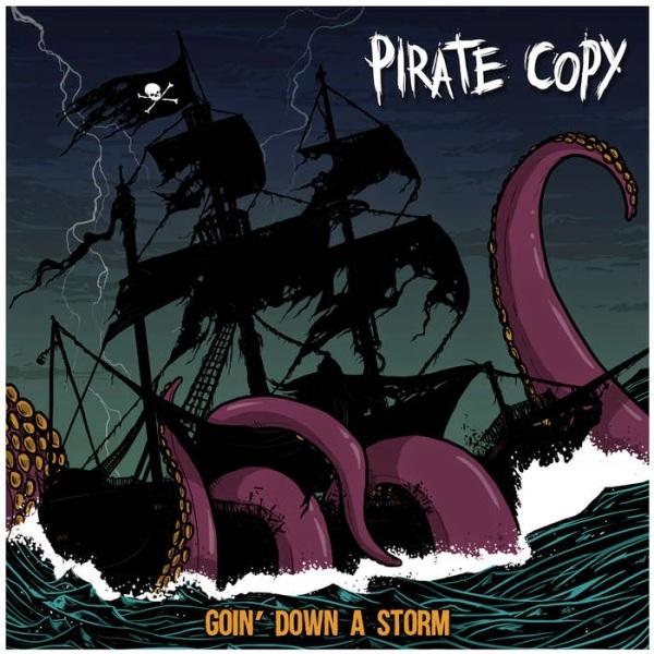 PIRATE COPY 'Goin Down A Storm' (2015)