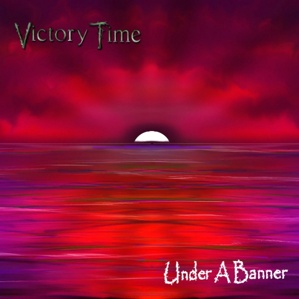Under A Banner- Victory Time EP