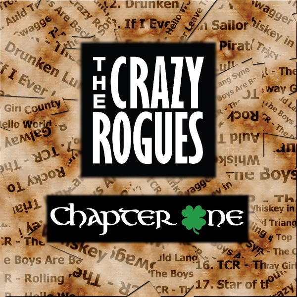 The Crazy Rogues- 'Chapter One' (2015)