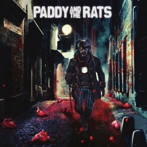 Paddy And The Rats- Lonely Hearts Boulevard
