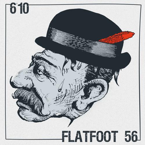 Flatfoot 56 & 6'10 - Split EP