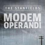 Stanfields-Modem Operandi