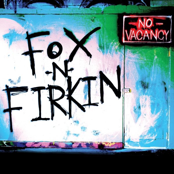 Fox n Firkin - No Vacancy Cover Art