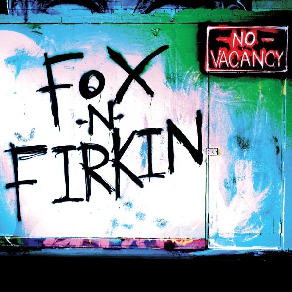 Fox n Firkin - No Vacancy Cover Art