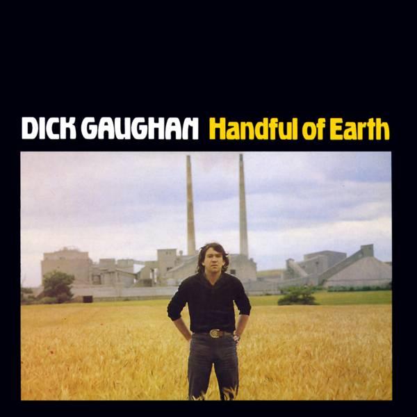 Dick gaughan handful of earth — 6