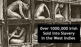 "The Irish Slave Trade – The Forgotten ""White"" Slaves, Totalrehash.com"